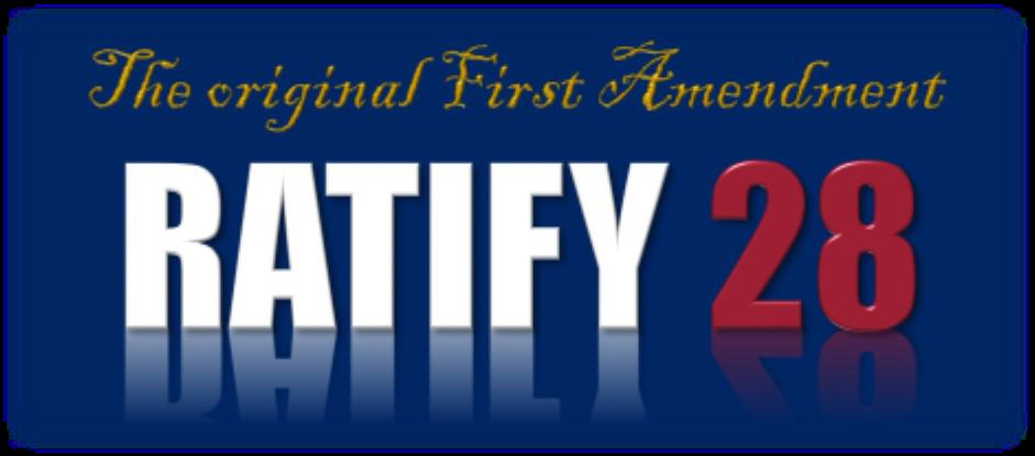 The ORIGINAL First Amendment - Ratify 28 fact Sheet